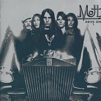 Mott The Hoople – Drive On