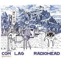Radiohead – Com Lag: 2+2=5