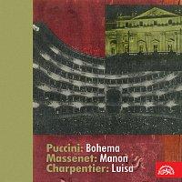 Puccini: Bohema - Massenet: Manon - Charpentier: Luisa