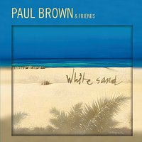 Paul Brown – White Sand