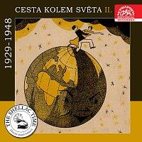 Historie psaná šelakem - Cesta kolem světa II. (1929-1948)