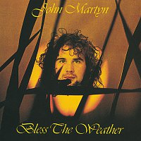 John Martyn – Bless The Weather