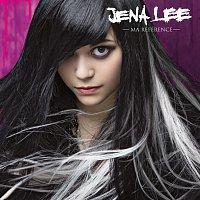 Jena Lee – Ma Référence