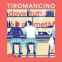 Tiromancino – Dove tutto e a meta