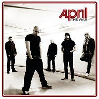 April – The War