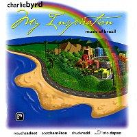 Charlie Byrd – My Inspiration: Music Of Brazil