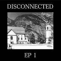 Disconnected – Ep1