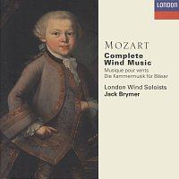 London Wind Soloists, Jack Brymer – Mozart: Complete Wind Music
