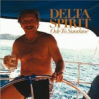 Delta Spirit – Ode To Sunshine