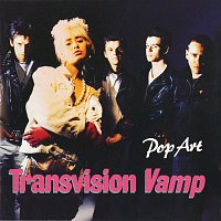 Transvision Vamp – Pop Art