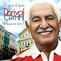Dorival Caymmi – O Que É Que o Baiano Tem