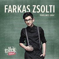 Farkas Zsolti – Turelmes srác