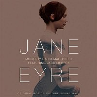 Dario Marianelli, Jack Liebeck – Jane Eyre - Original Motion Picture Soundtrack