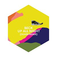 Beck – Up All Night [Oliver Remix]