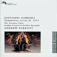 Taverner Choir, London Cornett & Sackbut Ensemble, Andrew Parrott – Gabrieli: Symphoniae Sacrae II, 1615