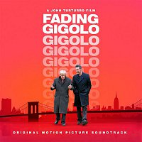 Various Artists.. – Fading Gigolo - OST