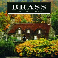 Various Artists.. – Brass to the Fore