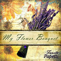 Fausto Papetti – My Flower Bouquet