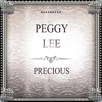 Peggy Lee – Precious