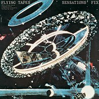 Sensations Fix – Flying Tapes