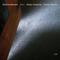 Arild Andersen, Tommy Smith, Paolo Vinaccia – Mira