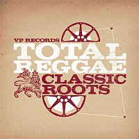Various Artists.. – Total Reggae: Classic Roots