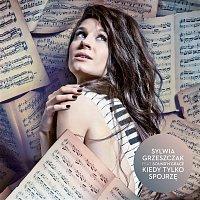 Sylwia Grzeszczak – Kiedy Tylko Spojrze (feat. Sound'n'Grace)