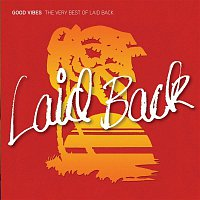 Laid Back – Good Vibes - The Very Best of Laid Back