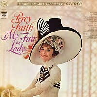 Percy Faith & His Orchestra – My Fair Lady