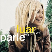 Luan Parle – When I See You Smile