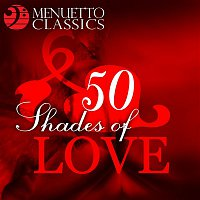 Various Artists.. – 50 Shades of Love