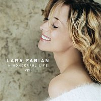 Lara Fabian – A Wonderful Life