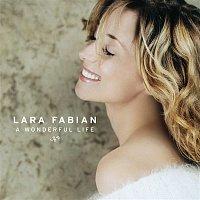 Lara Fabian – A Wonderful Life