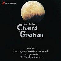 Jaidev, Lata Mangeshkar – Chand Grahan (Original Motion Picture Soundtrack)