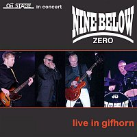 Nine Below Zero – Live in Gifhorn