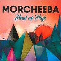 Morcheeba – Head Up High
