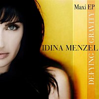 Idina Menzel – Defying Gravity