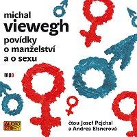 Andrea Elsnerová, Josef Pejchal – Viewegh: Povídky o manželství a sexu
