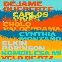 Carlos Vives, Cholo Valderrama, Cynthia Montano, Elkin Robinson, Kombilesa Mí, Velo de Oza – Déjame Quererte