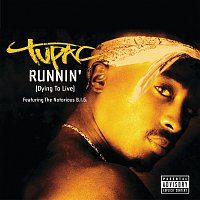 Tupac – Runnin' (Dying To Live)