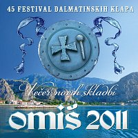 Různí interpreti – 45. Festival Dalmatinskih Klapa Omis 2011