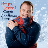 Bryn Terfel – Carols & Christmas Songs
