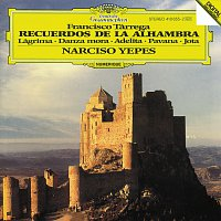 Narciso Yepes – Tárrega: Recuerdos de la Alhambra;/ Lágrima; Danza mora; Adelita; Pavana; Jota