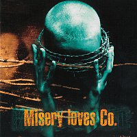 Misery Loves Co. – Misery Loves Co.
