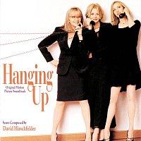 David Hirschfelder – Hanging Up [Original Motion Picture Soundtrack]