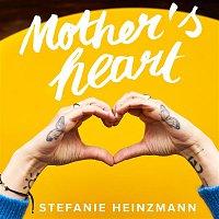 Stefanie Heinzmann – Mother's Heart