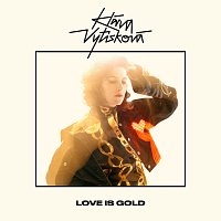 Klára Vytisková – Love Is Gold