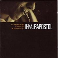 Trkaj – Rapostol