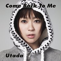 Utada – Come Back To Me