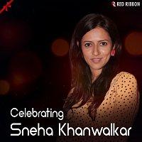 Shankar Mahadevan, Sudeep Banerjee, Padmini Roy, Sadhana Sargam, Shruti Bhave – Celebrating Sneha Khanwalkar
